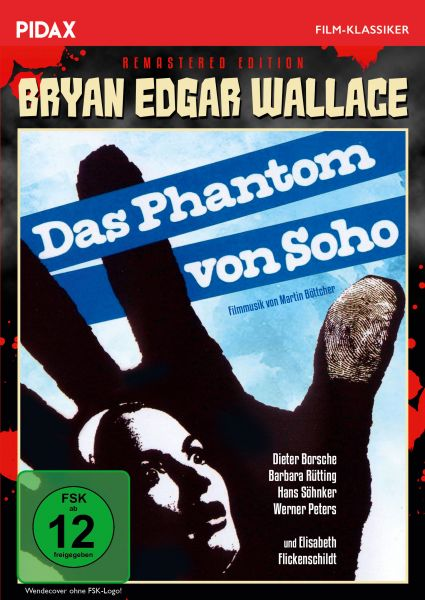 Bryan Edgar Wallace: Das Phantom von Soho - Remastered Edition