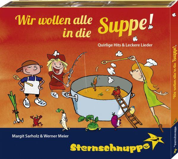 Sternschnuppe - Wir wollen alle in die Suppe!