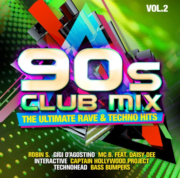 Various - 90s Club Mix Vol. 2 - The Ultimative Rave & Techno Hits