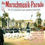 Various - Die Marschmusik- Parade - 50 Klassiker