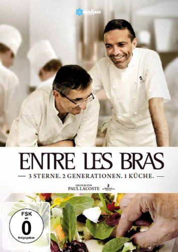 Entre Les Bras - 3 Sterne. 2 Generationen. 1 Küche (Special Edition)