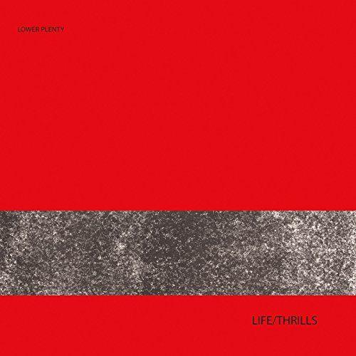 Lower Plenty - Life/Thrills (LP)