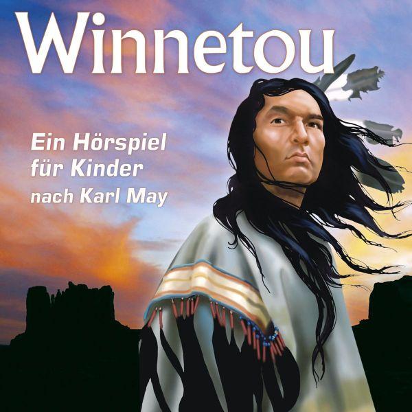 Offenbach, Joseph (May, Karl) - Winnetou - Ein Hörspiel für Kinder nach Karl May