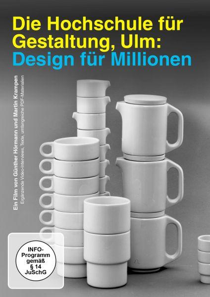 Die Hochschule für Gestaltung Ulm - Design für Millionen