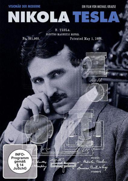 Nikola Tesla - Visionär der Moderne