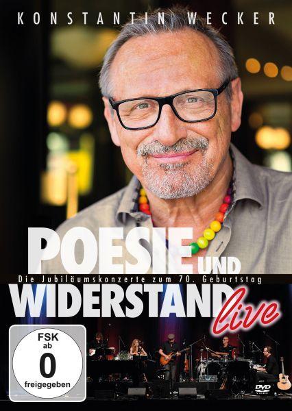 Wecker, Konstantin - Konstantin Wecker: Poesie und Widerstand live - Die Jubiläumskonzerte zum 70. G