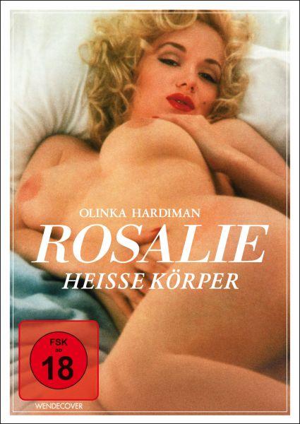 Rosalie - heiße Körper