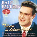 Paulsen, Ralf - Tränen in deinen Augen - 50 große Erfolge