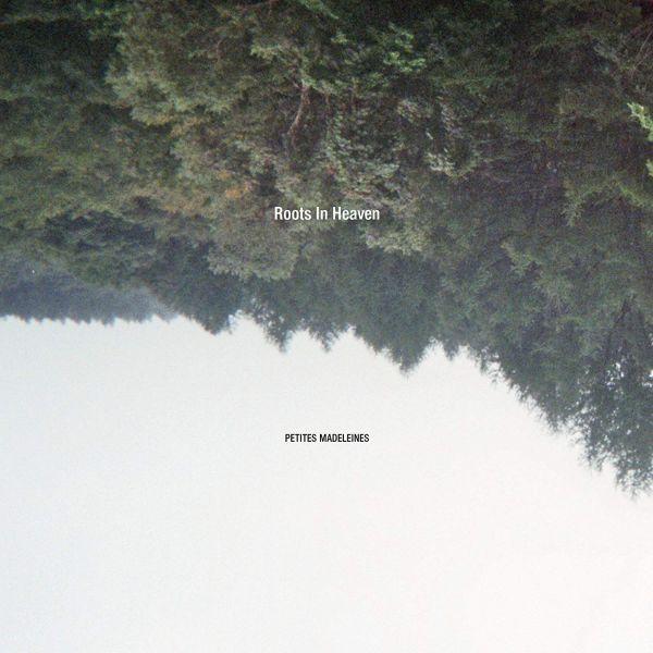 Roots In Heaven - Petites Madeleines (LP)