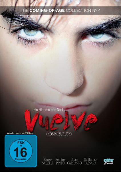 Vuelve - Komm zurück! (The Coming-of-Age Collection No. 4)
