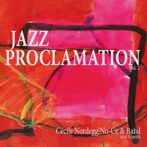 Nordegg, Cecile aka No-Ce - Jazz Proclamation Vol 2 (LP)