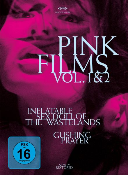 Pink Films Vol. 1 & 2: Inflatable Sex Doll of the Wastelands & Gushing Prayer (Special Edition)