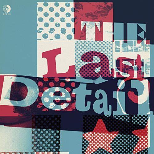 Last Detail, The - The Last Detail (White Colour Vinyl)