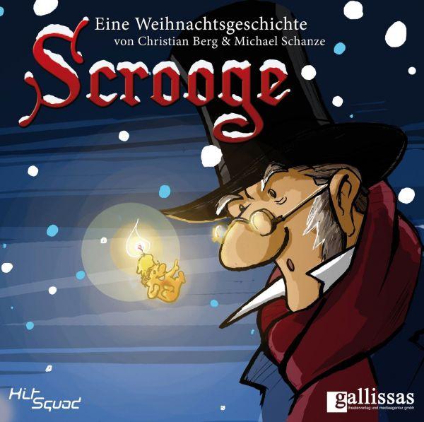 Berg, Christian u.v.a. - Scrooge - Eine Weihnachtsgeschichte