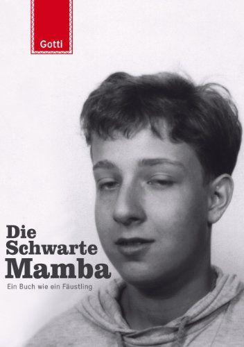 Gottschild, Martin Gotti - Die Schwarte Mamba