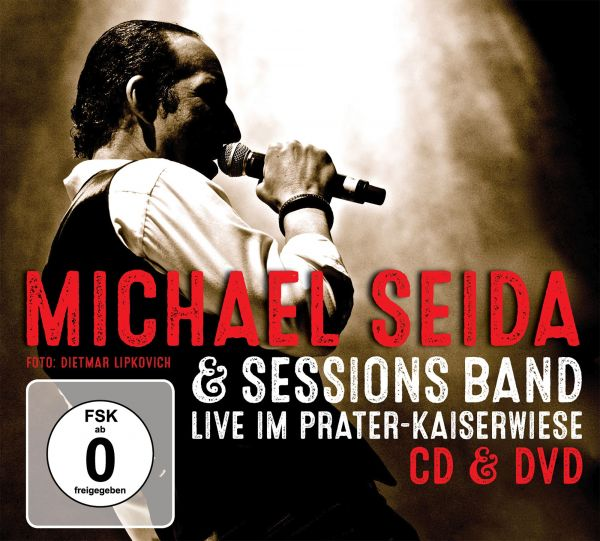 Seida, Michael - Seida Live im Prater Kaiserwiese (CD+DVD)