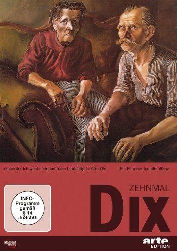 Zehnmal Dix - Der Maler Otto Dix