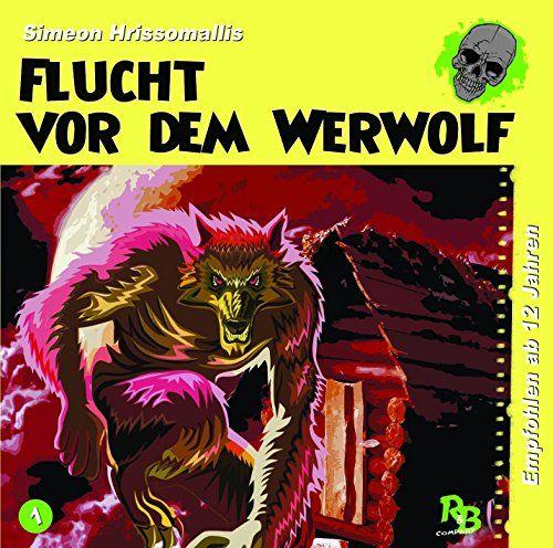 Geschichten aus dem Schattenreich (Hrissomallis, Simeon) - Flucht vor dem Werwolf - Special Edition