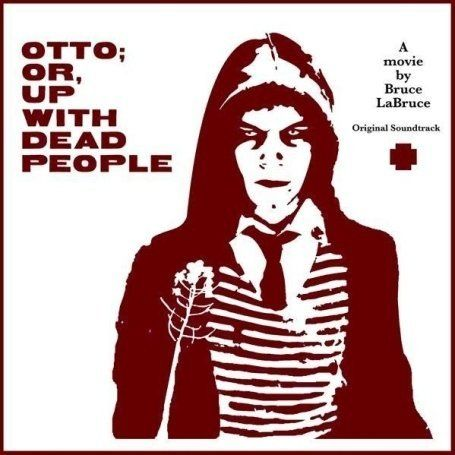 O.S.T. (Original Soundtrack) - Otto Or, Up With Dead People (Bruce Labruce) LP
