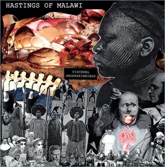 Hastings Of Malawi - Visceral Underskinnings (LP)