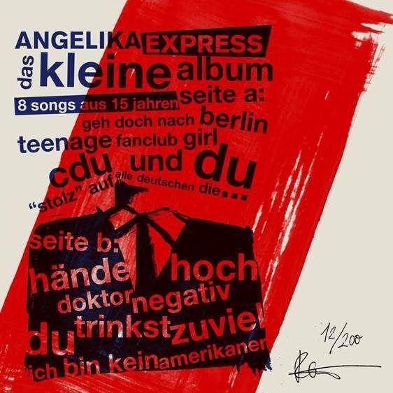 Angelika Express - Das Kleine Album - 8 Songs Aus 15 Jahren (Best Of And Rarities Limited 10)