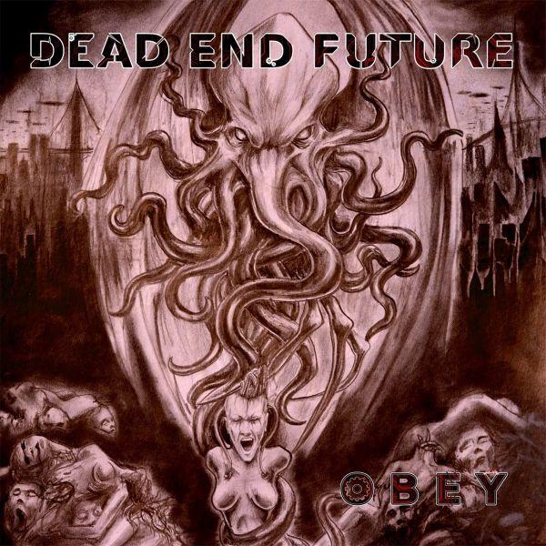 Dead End Future - Obey