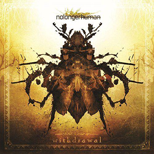 Nolongerhuman - Withdrawal