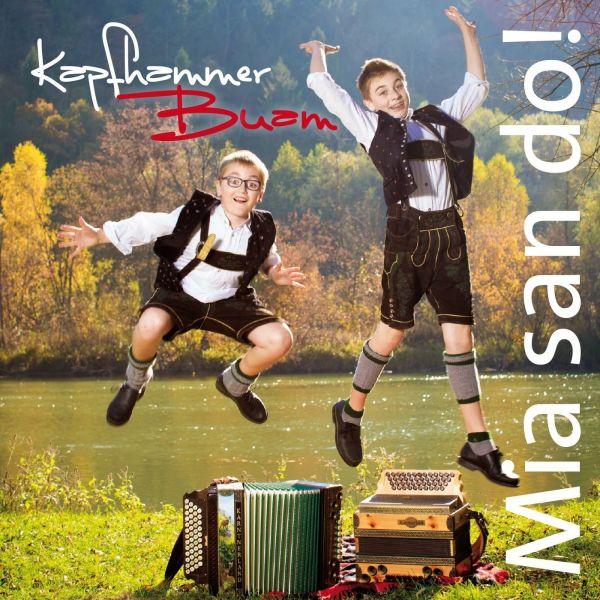Kapfhammer Buam - Mia san do!