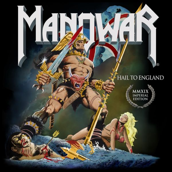 Manowar - Hail To England Imperial Edition MMXIX (Remixed/Remastered)