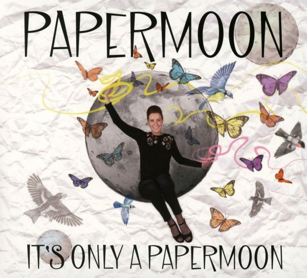 Papermoon - It's Only A Papermoon