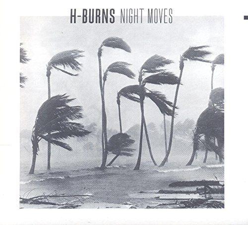 H-Burns - Night Moves