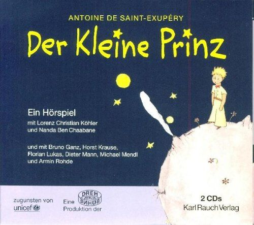 Köhler, Lorenz Christian/Chaabane, Nanda Ben (Saint-Exupery, Antoine de) - Der kleine Prinz - das Hö