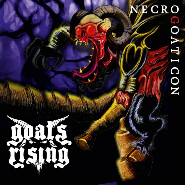 Goats Rising - Necrogoaticon