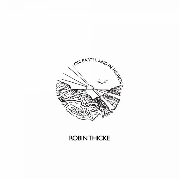 Thicke, Robin - On Earth, and in Heaven