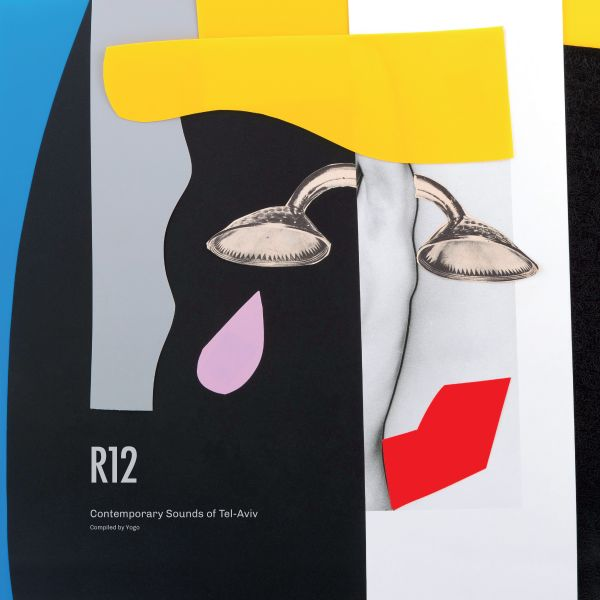 Various - R12: Contemporary Sounds of Tel Aviv (2LP)