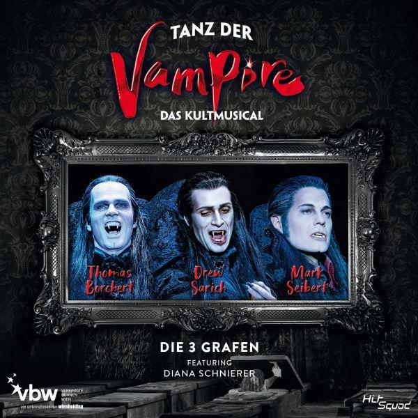 Borchert/Sarich/Seibert/Schnierer - Tanz der Vampire - Das Musical - Die 3 Grafen