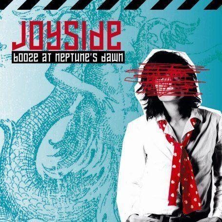Joyside - Booze At Neptune's Dawn
