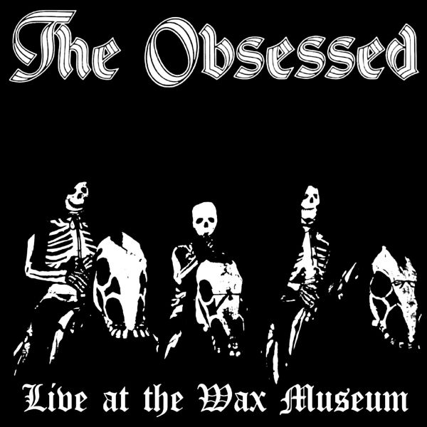 Obsessed, The - Live At The Wax Museum (2LP)