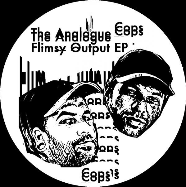 Analogue Cops, The - Flimsy Output EP
