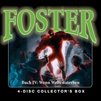 Döring, Oliver - Foster Box 4 - Buch 4: Wenn Welten sterben (Folgen 14-17)