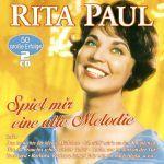 Paul, Rita - Spiel mir eine alte Melodie - 50 große Erfolge