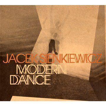 Sienkiewicz, Jacek - Modern Dance