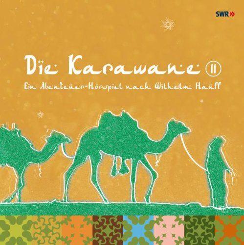 Tellkampf, Gert / Bülow, Friedrich von - Die Karawane (Teil 2)