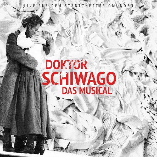 Musical Frühling In Gmunden - Doktor Schiwago das Musical - Live aus dem Stadttheater Gmunden