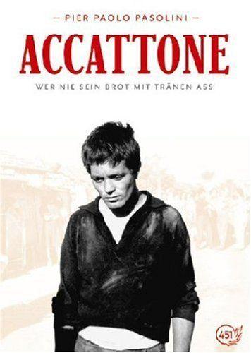 Accattone - Wer nie sein Brot mit Tränen aß