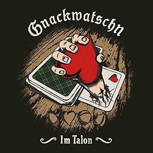 Gnackwatschn - Im Talon
