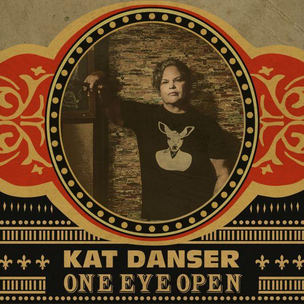 Danser, Kat - One Eye Open