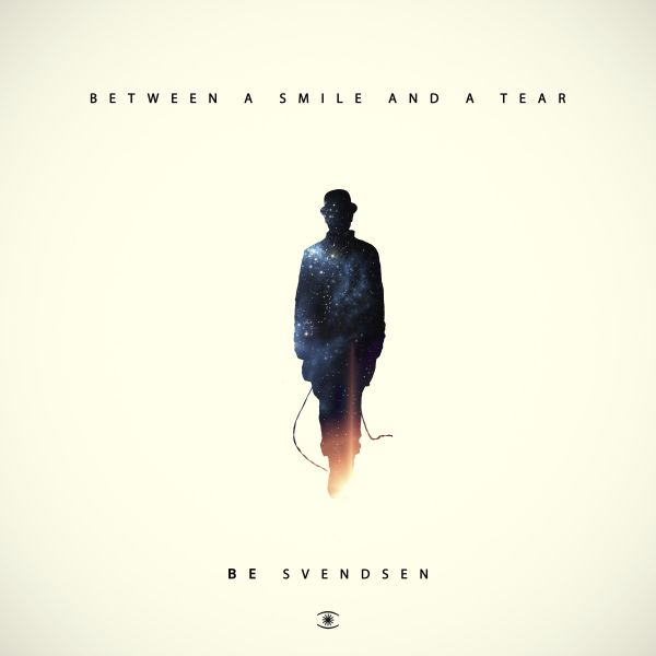 Svendsen, Be - Between a Smile and a Tear