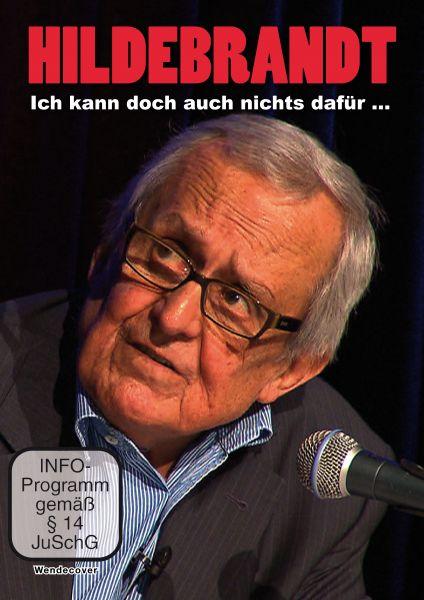 Dieter Hildebrandt: Ich kann doch auch nichts dafür ...