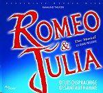 Original Cast Wien - Romeo & Julia - Das Musical - Deutschsprachige Gesamtaufnahme